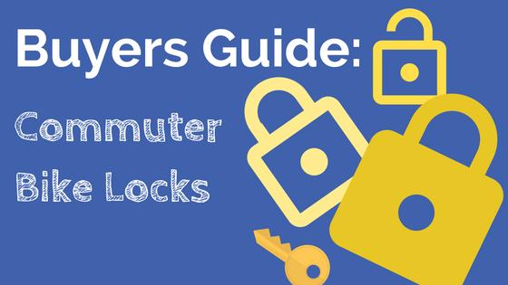 Buyers Guide: Commuter Bike Locks