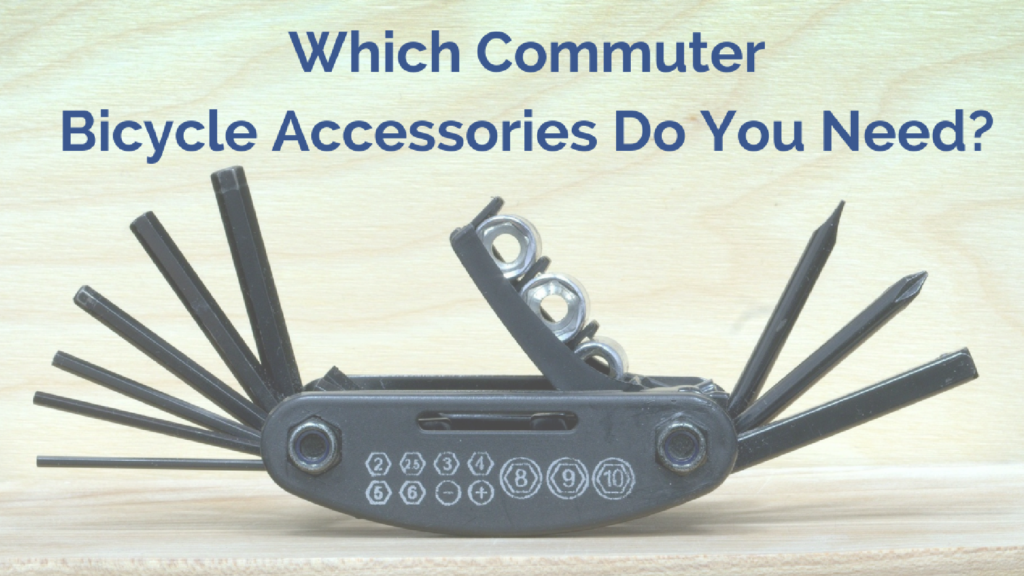 Which Commuter Bicycle Accessories Do You Need?