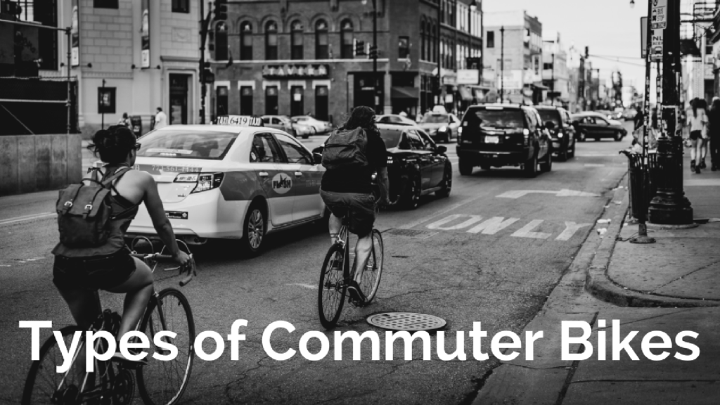 Types of Commuter Bikes